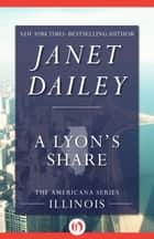 A Lyon's Share ebook by Janet Dailey