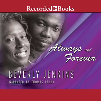 Always and Forever audiobook by Beverly Jenkins