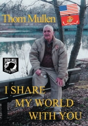 I Share My World with You ebook by Thomas Mullen