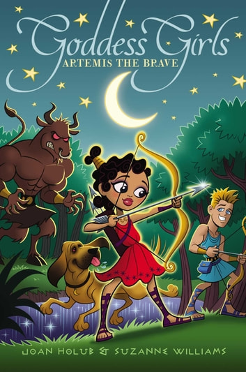 Artemis the Brave ebook by Joan Holub,Suzanne Williams