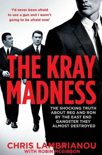 Escape the Kray Madness ebook by Chris Lambrianou
