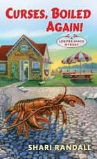 Curses, Boiled Again! - A Lobster Shack Mystery ebook by