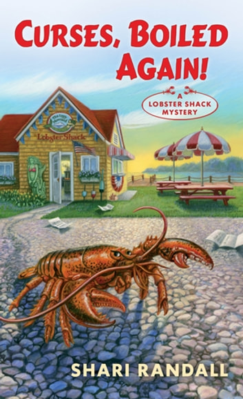 Curses, Boiled Again! - A Lobster Shack Mystery eBook by Shari Randall