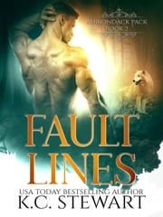 Fault Lines - Adirondack Pack, #4 ebook by K.C. Stewart