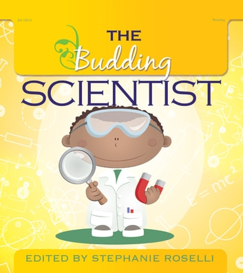 The Budding Scientist ebook by