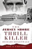The Jersey Shore Thrill Killer