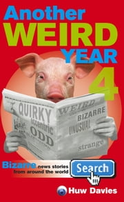 Another Weird Year 4 ebook by Huw Davies