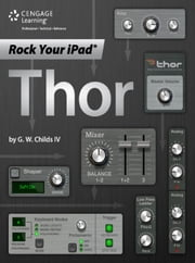 Rock Your iPad: Thor ebook by G.W. Childs IV