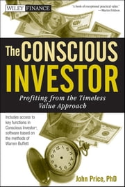The Conscious Investor - Profiting from the Timeless Value Approach ebook by John Price