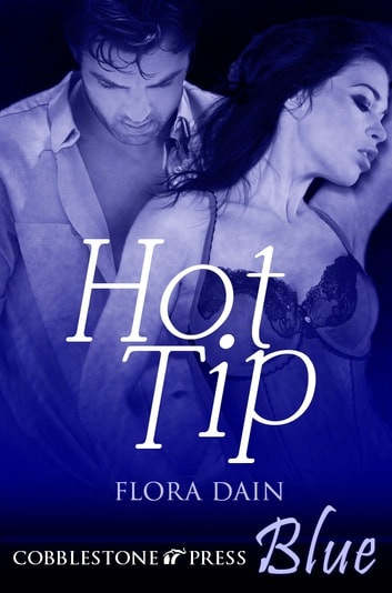 Hot Tip ebook by Flora Dain