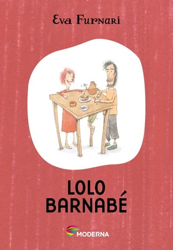 Lolo Barnabé ebook by Eva Furnari