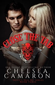Close the Tab - Nomad Bikers ebook by Chelsea Camaron
