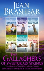 The Gallaghers of Sweetgrass Springs Boxed Set - Sweetgrass Springs Books 1-6 ebook by Jean Brashear