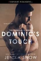 Dominic's Touch ebook by Jenika Snow