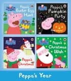 Peppa's Year ebook by Ladybird, Peppa Pig