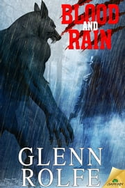 Blood and Rain ebook by Glenn Rolfe