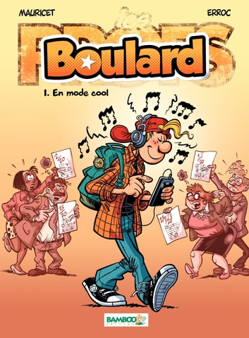 Boulard - Tome 1 - En mode cool eBook by Erroc,Mauricet