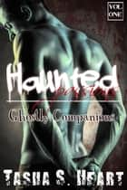 Ghostly Companions ebook by Tasha S. Heart