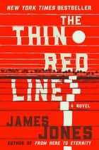 The Thin Red Line ebook by James Jones