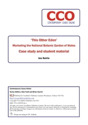 'This Other Eden': Marketing the National Botanic Garden of Wales ebook by Ian Keirle,Alan Fyall,Brian Garrod