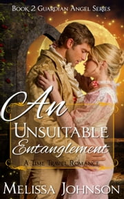 An Unsuitable Entanglement ebook by Melissa Johnson