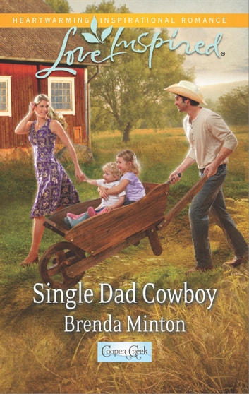Single Dad Cowboy - A Fresh-Start Family Romance ebook by Brenda Minton