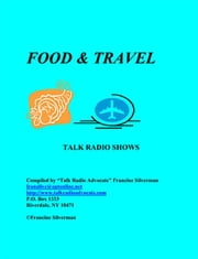 Directory of Food and Travel Talk Radio Shows ebook by Silverman, Francine