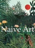 Naïve Art ebook by Natalia Brodskaya
