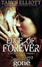 Edge of Forever - When You're Gone ebook by Taryn Elliott