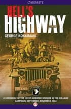 Hell's Highway ebook by George Koskimaki