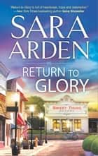 Return to Glory ebook by Sara Arden