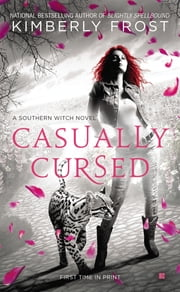 Casually Cursed ebook by Kimberly Frost