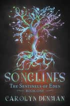 Songlines ebook by Carolyn Denman
