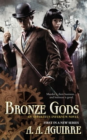 Bronze Gods ebook by A. A. Aguirre