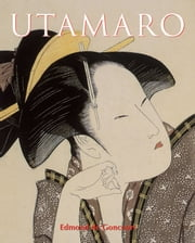 Utamaro ebook by Edmond de Goncourt