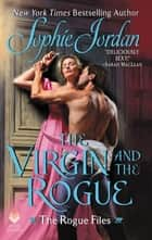 The Virgin and the Rogue eBook by Sophie Jordan