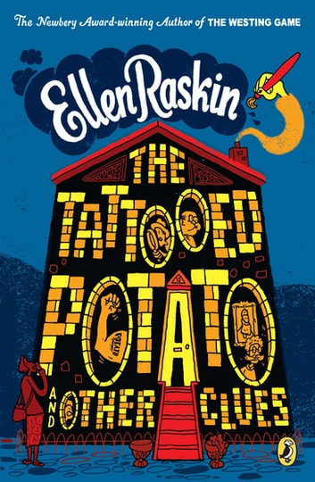 The Tattooed Potato and Other Clues ebook by Ellen Raskin