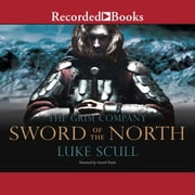 Sword of the North audiobook by Luke Scull