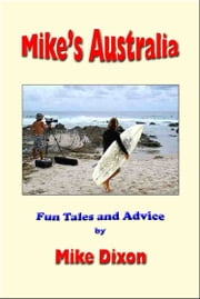 Mike's Australia ebook by Mike Dixon