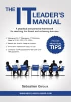 The IT Leader's Manual ebook by