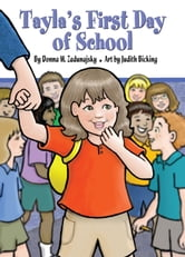 Tayla's First Day of School ebook by Donna Little T's Corner