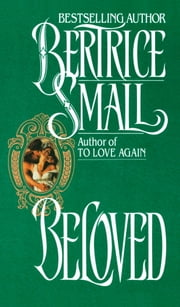 Beloved - A Novel ekitaplar by Bertrice Small