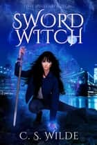 Sword Witch ebook by