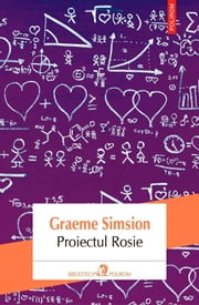Proiectul Rosie ebook by Simsion Graeme