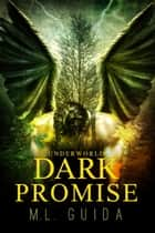 Dark Promise ebook by M.L. Guida