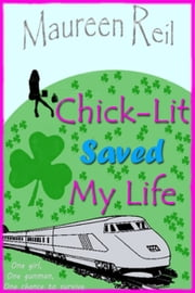 Chick-Lit Saved My Life ebook by Maureen Reil