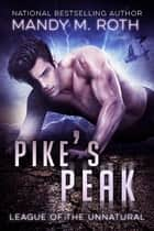 Pike's Peak ebook by Mandy M. Roth
