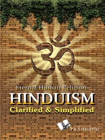 Hinduism Clarified and Simplified - A journy through the holy places of Hindus all over India ebook by Prof. Shrikant Prasoon