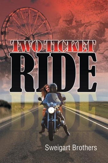 Two ticket ride ebook by sweigart brothers 9781465381545 two ticket ride ebook by sweigart brothers fandeluxe PDF