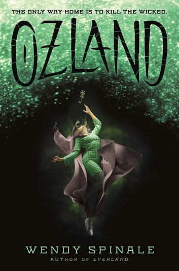 Ozland (Everland, book 3) e-bog by Wendy Spinale